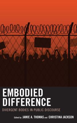 Embodied Difference: Divergent Bodies in Public Discourse Cover Image