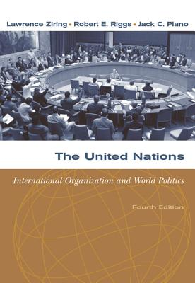 The United Nations: International Organization and World Politics Cover Image