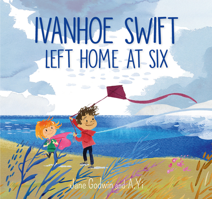 Ivanhoe Swift Left Home at Six Cover Image