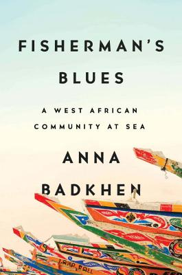Fisherman's Blues: A West African Community at Sea Cover Image