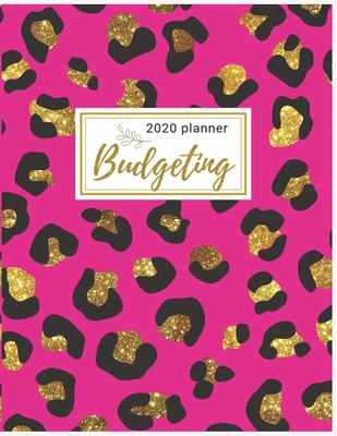 2020 Budgeting Planner: Golden Leopard Monthly Budget Planner: Daily Weekly Monthly Budget Planner Workbook: 2020 Monthly Financial Budget Pla Cover Image