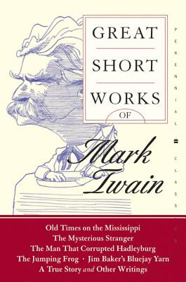 Great Short Works of Mark Twain Cover Image