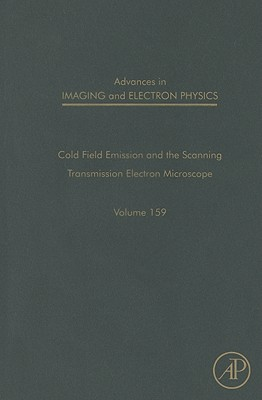 Advances in Imaging and Electron Physics, 159: The Scanning Transmission Electron Microscope Cover Image