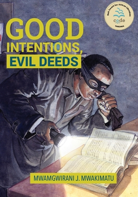 Good Intentions, Evil Deeds Cover Image