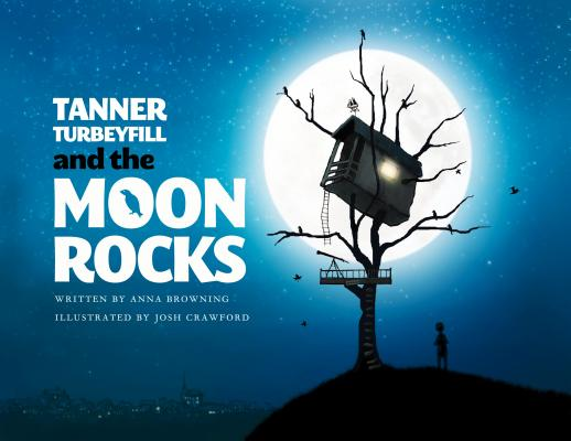 Tanner Turbeyfill and the Moon Rocks [With CD (Audio)] Cover