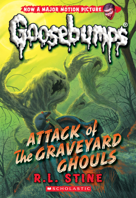 Attack of the Graveyard Ghouls (Classic Goosebumps #31) Cover Image