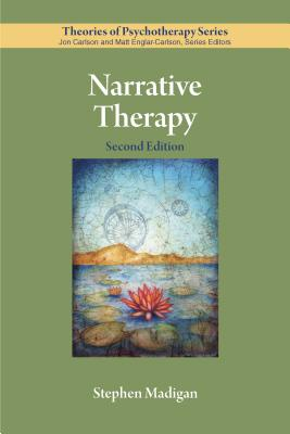 Narrative Therapy (Theories of Psychotherapy Series(r)) Cover Image