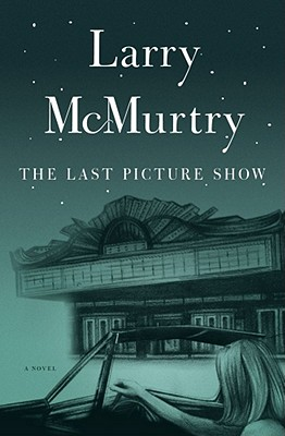The Last Picture Show: A Novel Cover Image