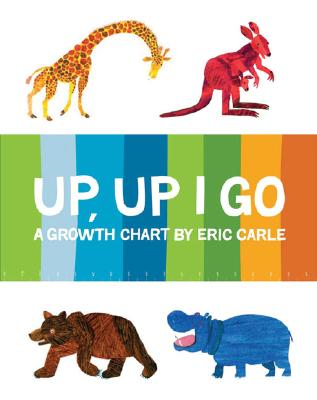 The World of Eric Carle(TM) Up, Up I Go Growth Chart Cover Image