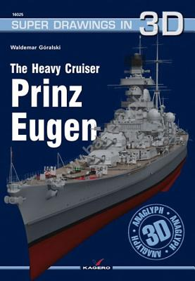 The Heavy Cruiser Prinz Eugen [With Scale Drawings and 3-D Glasses] Cover Image