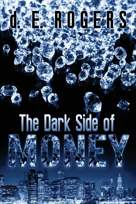 The Dark Side of Money Cover Image