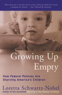 Growing Up Empty: How Federal Policies Are Starving America's Children Cover Image