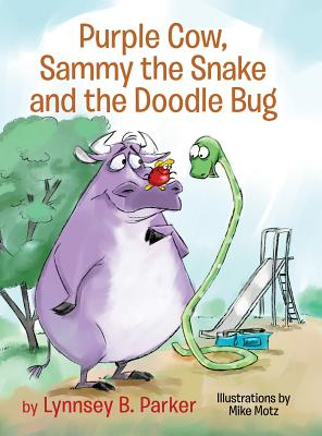 Purple Cow, Sammy the Snake and the Doodle Bug Cover Image