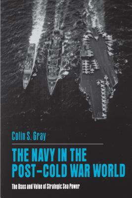 The Navy in the Post-Cold War World Cover
