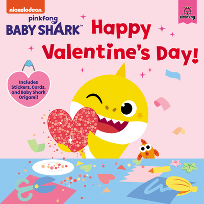 Baby Shark: Happy Valentine's Day!: Includes Stickers, Cards, and Baby Shark Origami! Cover Image