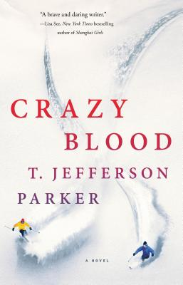 Crazy Blood: A Novel Cover Image
