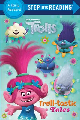 Troll-tastic Tales (DreamWorks Trolls) (Step into Reading) Cover Image