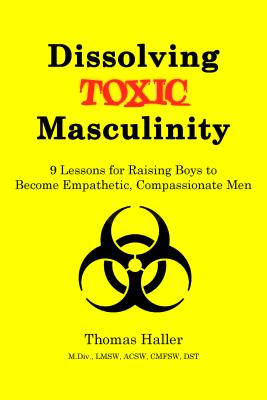 Dissolving Toxic Masculinity Cover Image