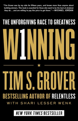 Winning: The Unforgiving Race to Greatness (Tim Grover Winning Series) Cover Image