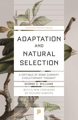 Adaptation and Natural Selection: A Critique of Some Current Evolutionary Thought Cover Image