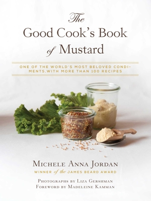 Cover for The Good Cook's Book of Mustard