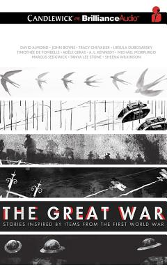 The Great War: Stories Inspired by Items from the First World War Cover Image