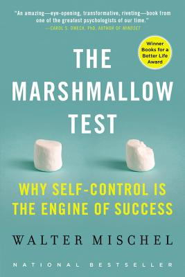 The Marshmallow Test: Why Self-Control Is the Engine of Success Cover Image