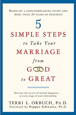 5 Simple Steps to Take Your Marriage from Good to Great Cover
