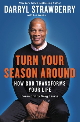 Turn Your Season Around: How God Transforms Your Life Cover Image