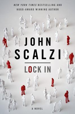 Lock In: A Novel of the Near Future Cover Image
