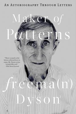 Maker of Patterns: An Autobiography Through Letters Cover Image
