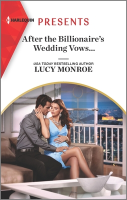 After the Billionaire's Wedding Vows... Cover Image