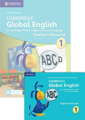 Cambridge Global English Stage 1 2017 Teacher's Resource Book with Digital Classroom (1 Year): For Cambridge Primary English as a Second Language Cover Image