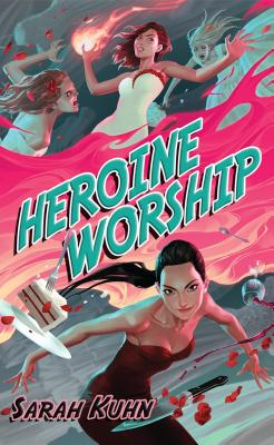 Heroine Worship (Heroine Complex #2) Cover Image