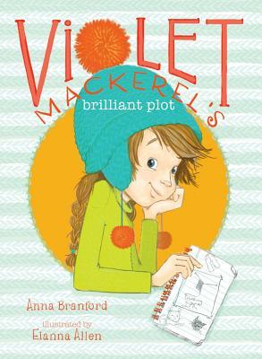 Cover for Violet Mackerel's Brilliant Plot