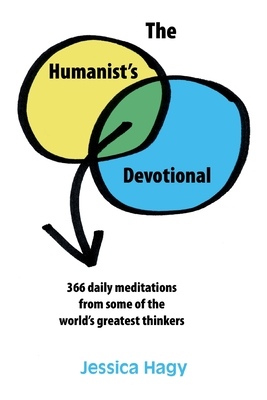 The Humanist's Devotional: 366 Daily Meditations from Some of the World's Greatest Thinkers Cover Image