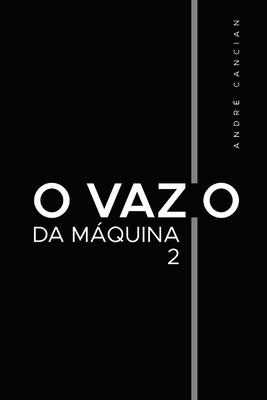 O Vazio da Máquina 2: Niilismo e os demais abismos Cover Image