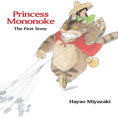 Princess Mononoke: The First Story: The First Story Cover Image