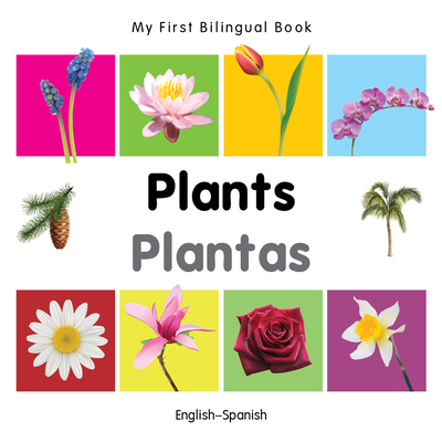 My First Bilingual Book–Plants (English–Spanish) Cover Image