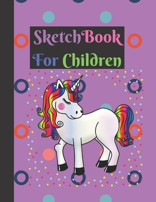 Sketchbook: Cute Large Unicorn Rainbow Sketch Design Notebook for Kids Girls Cover Image