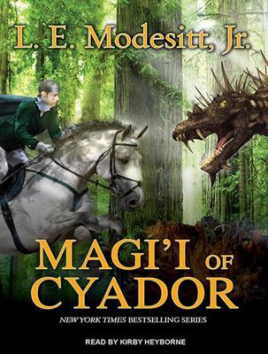Magi'i of Cyador (Saga of Recluce (Audio) #10) Cover Image