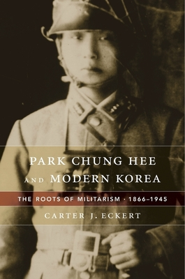 Park Chung Hee and Modern Korea Cover