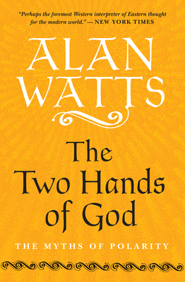 The Two Hands of God: The Myths of Polarity Cover Image