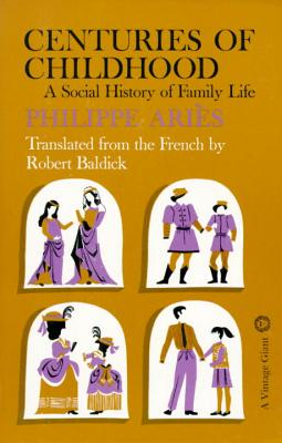 Centuries of Childhood: A Social History of Family Life Cover Image