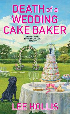 Death of a Wedding Cake Baker (Hayley Powell Mystery #11) Cover Image