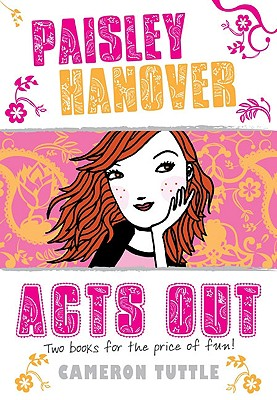 Cover Image for Paisley Hanover Acts Out