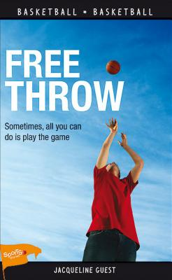 Free Throw (Lorimer Sports Stories) Cover Image