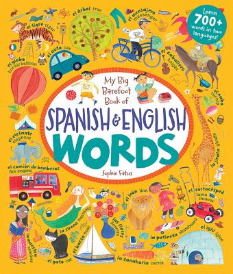 My Big Barefoot Book of Spanish and English Words Cover Image