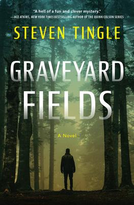 Graveyard Fields: A Novel Cover Image