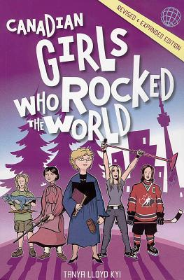 Canadian Girls Who Rocked the World Cover